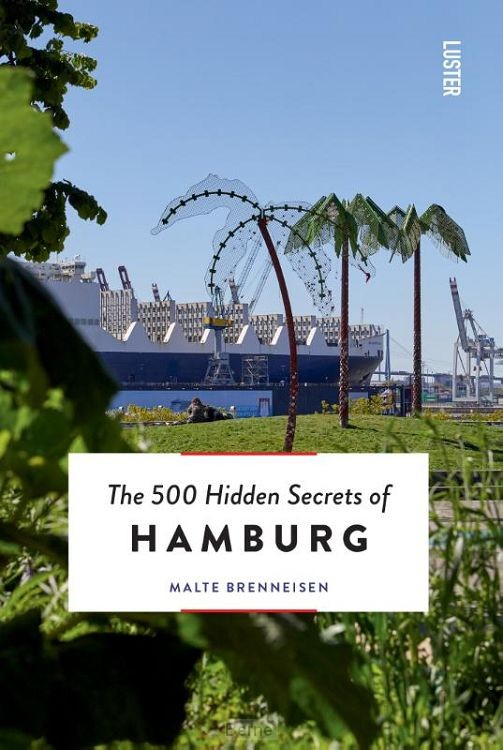 The 500 Hidden Secrets of Hamburg