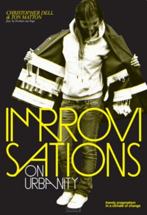 Improvisations on Urbanity