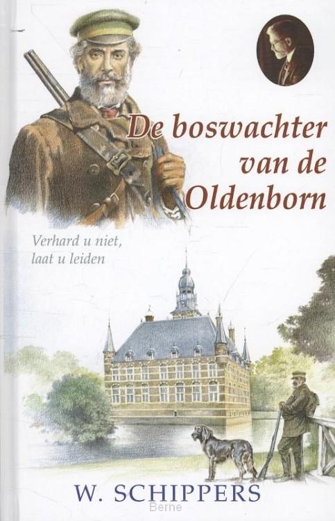 De boswachter van de Oldenborn
