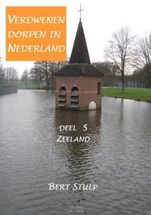 Verdwenen dorpen in Nederland / 5 Zeeland