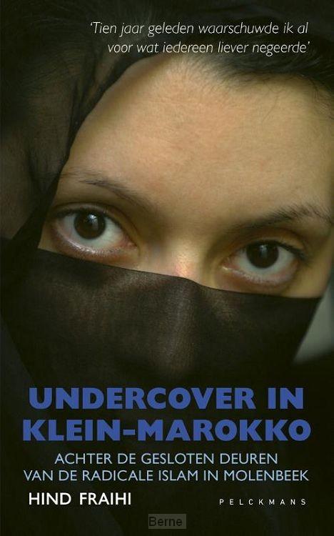 Undercover in Klein-Marokko