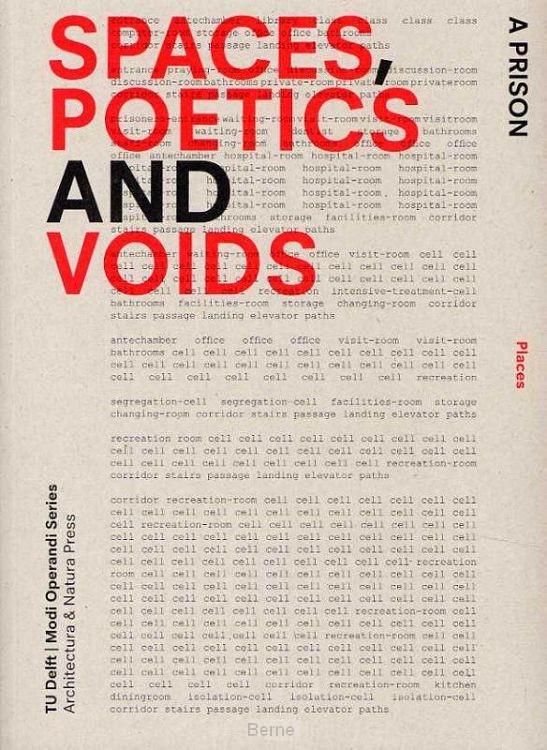 Spaces, poetics and voids