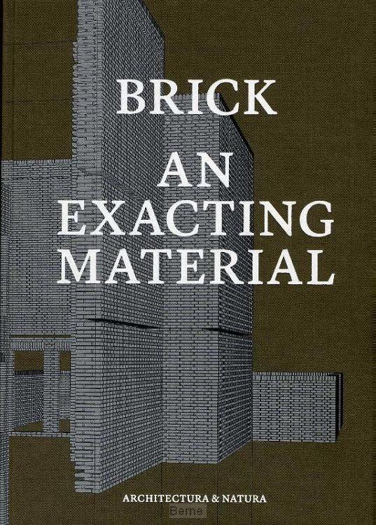 Brick an exacting material