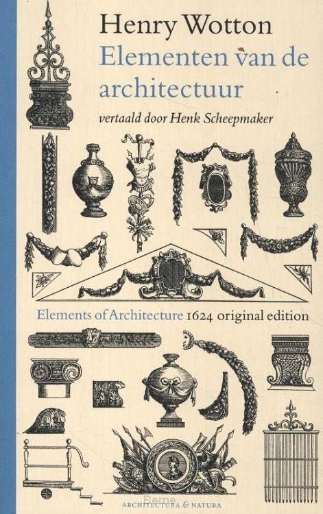 Henry Wotton - Elementen van de architectuur