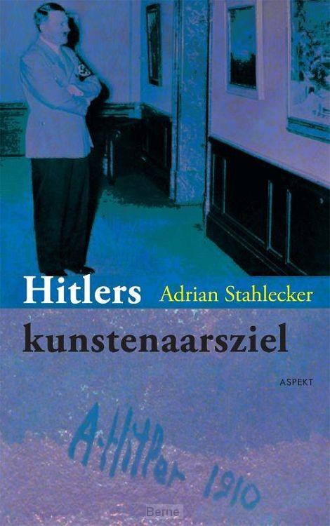 Hitlers kunstenaarsziel