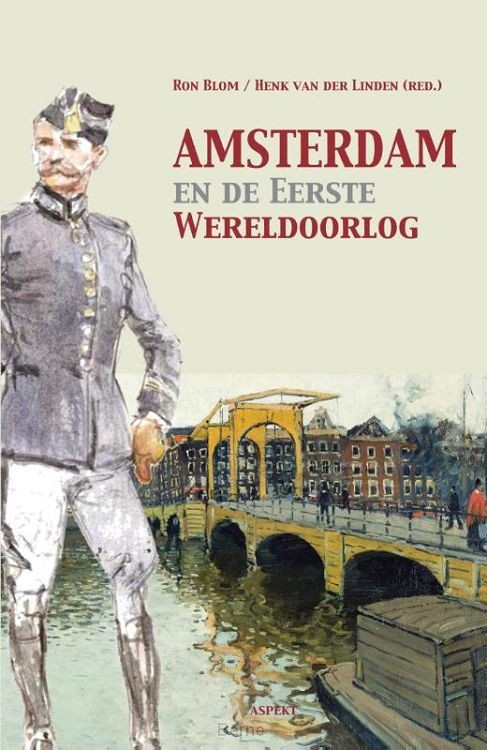Amsterdam en de Eerste Wereldoorlog