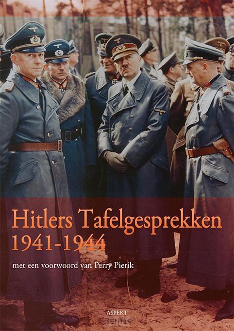Hitlers Tafelgesprekken 1941-1944