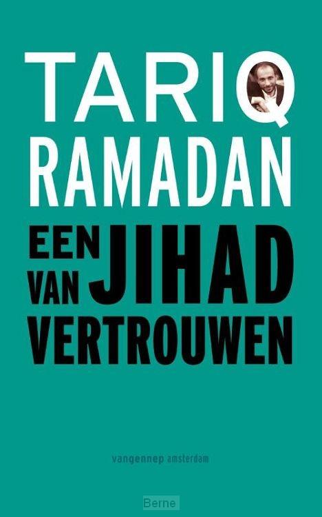 Een jihad van vertrouwen