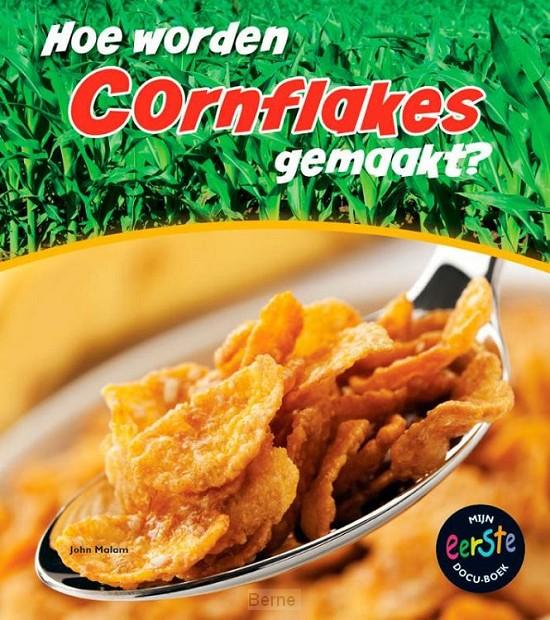 Hoe worden cornflakes gemaakt?