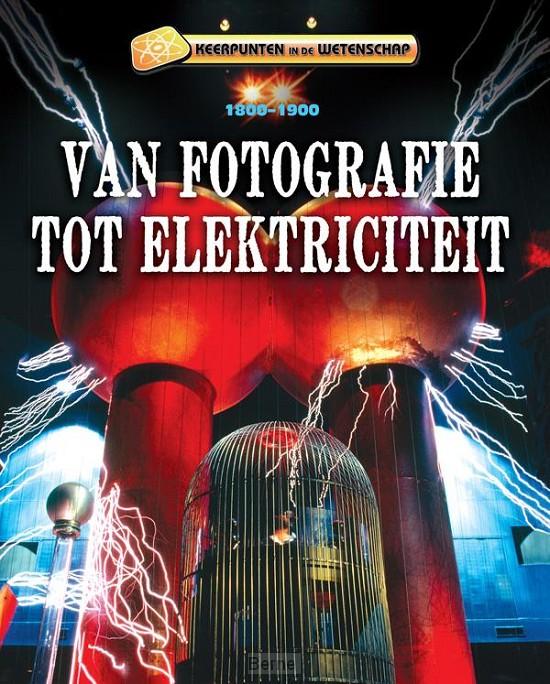 Van fotografie tot elektriciteit