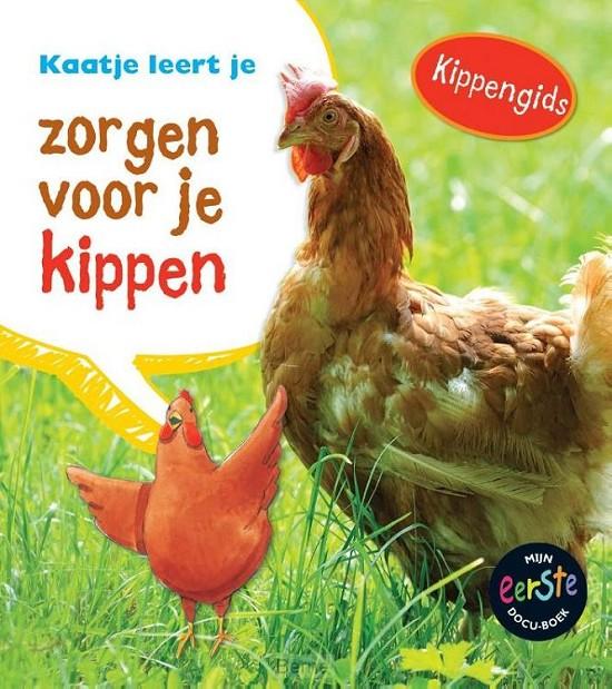 Kaatje leert je zorgen voor je kippen