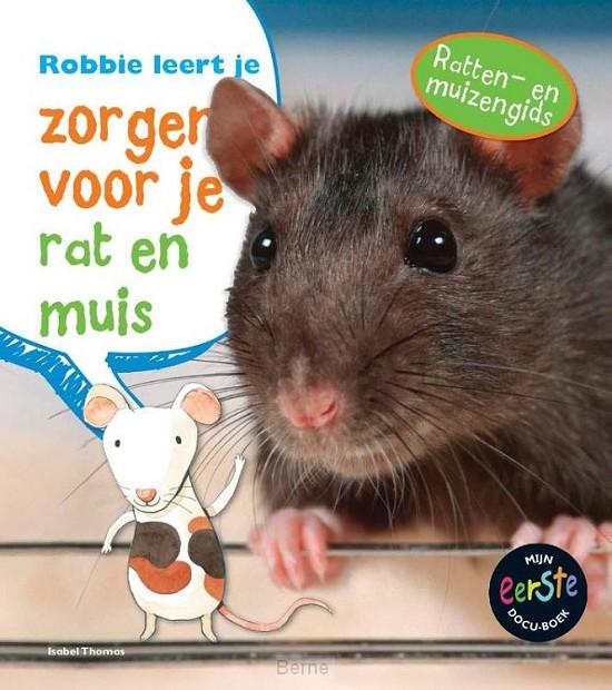Robbie leert je zorgen voor je rat en muis