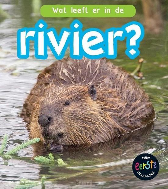 Wat leeft er in de rivier?