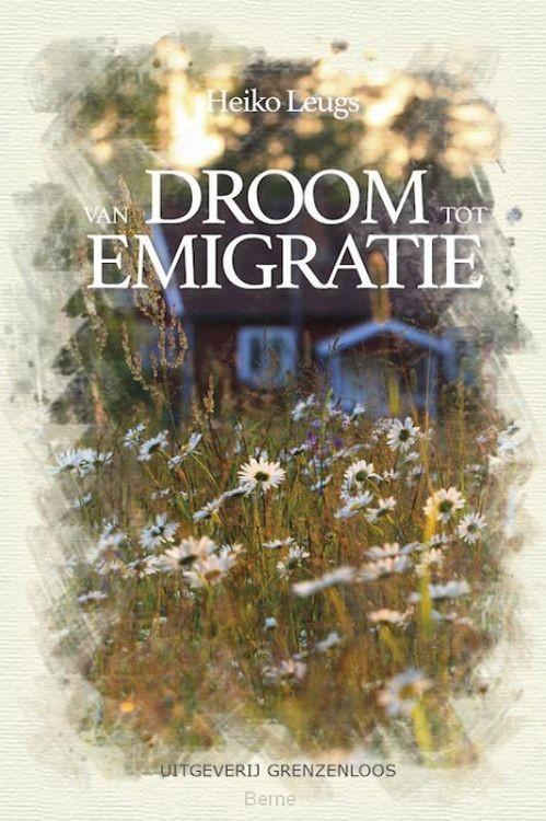Van droom tot emigratie