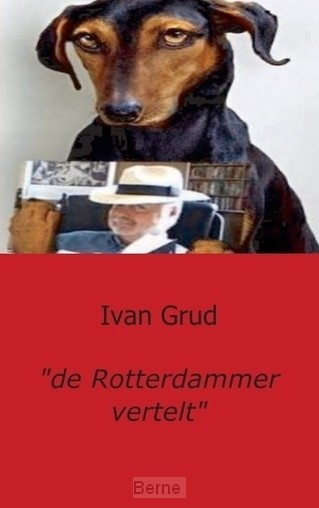 'de Rotterdammer vertelt'