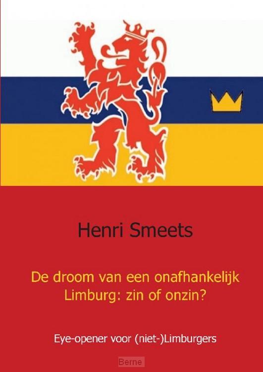 De droom van een onafhankelijk Limburg: