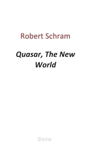 Quasar, the new world