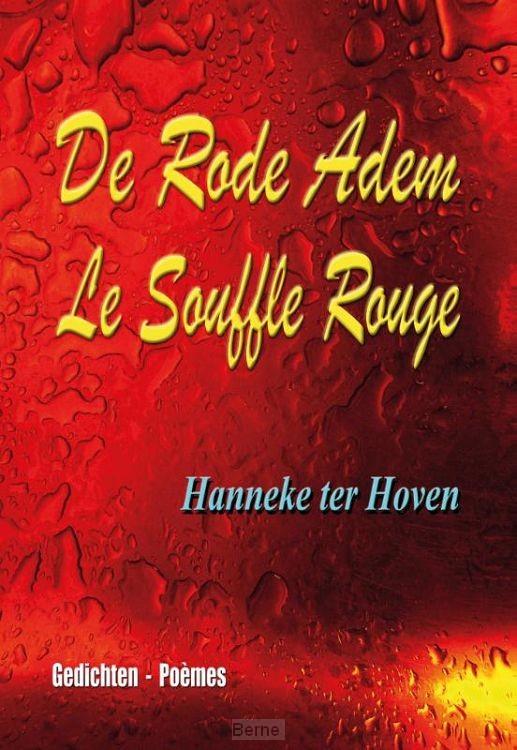 De Rode Adem - Le Souffle Rouge