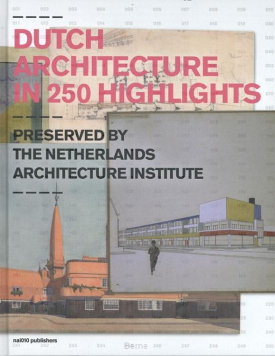 Dutch architecture in 250 highlights