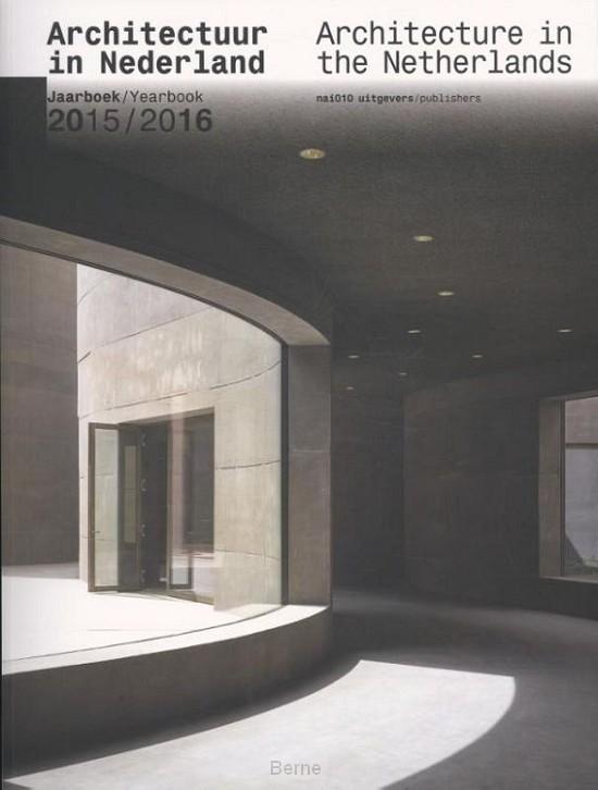 Architectuur in Nederland - Architecture in the Netherlands / 2015-2016