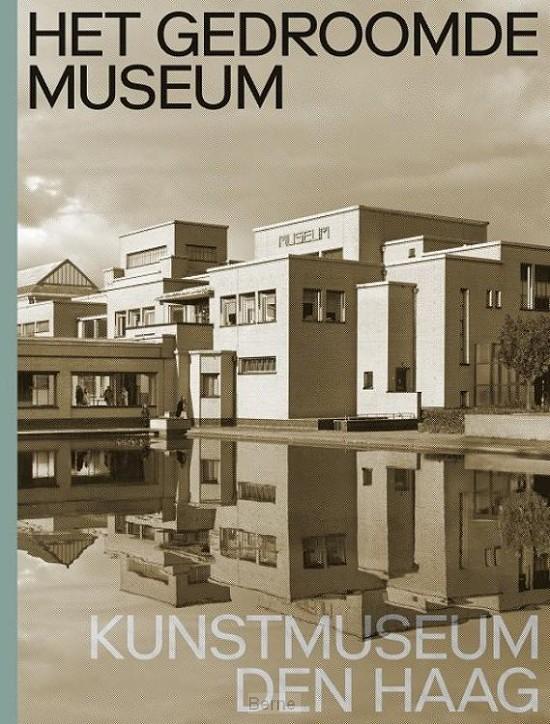 Kunstmuseum Den Haag van H.P. Berlage
