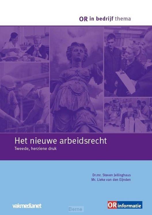 Het nieuwe arbeidsrecht