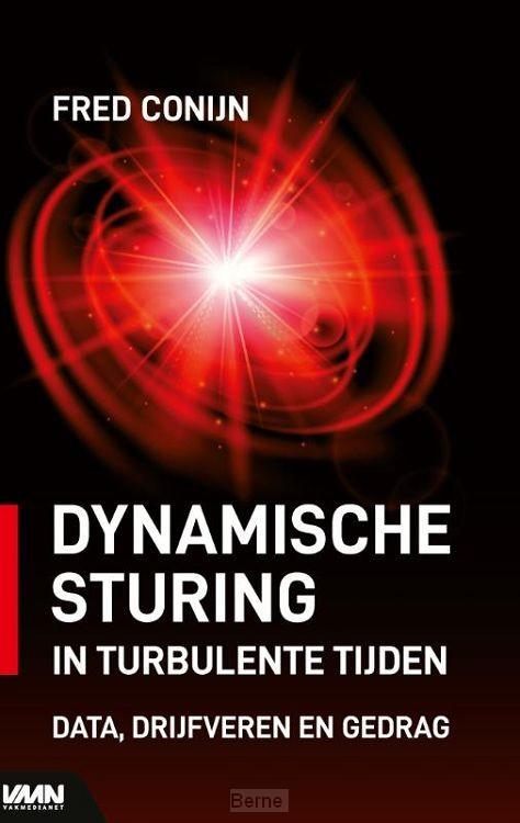 Dynamische sturing in turbulente tijden