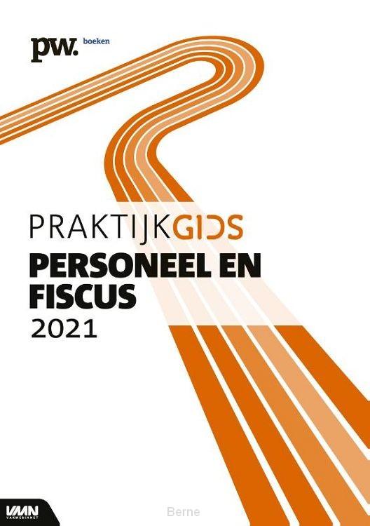 Praktijkgids Personeel en Fiscus / 2021