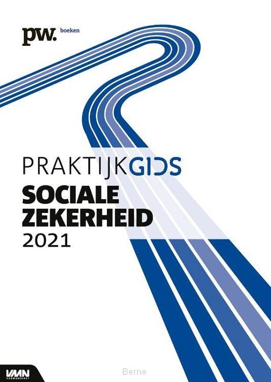Praktijkgids Sociale Zekerheid / 2021