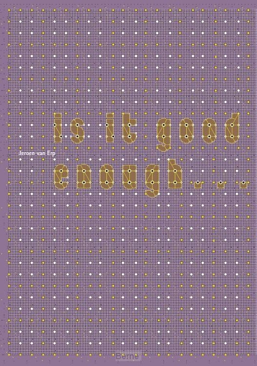 Is It Good Enough...