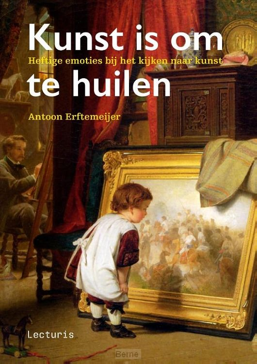 Kunst is om te huilen