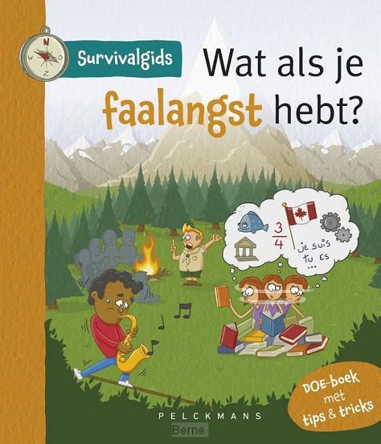 Survivalgids - Wat als je faalangst hebt?