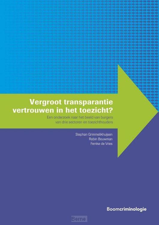 Vergroot transparantie vertrouwen in het toezicht?