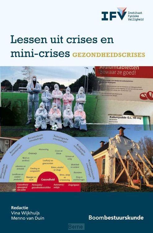 Lessen uit crises en mini-crises - Gezondheidscrises