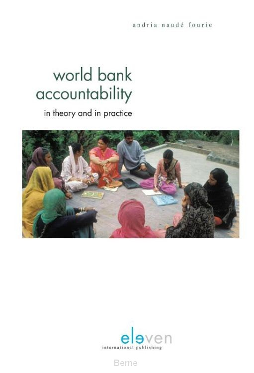 World bank accountability - in theory and in practice