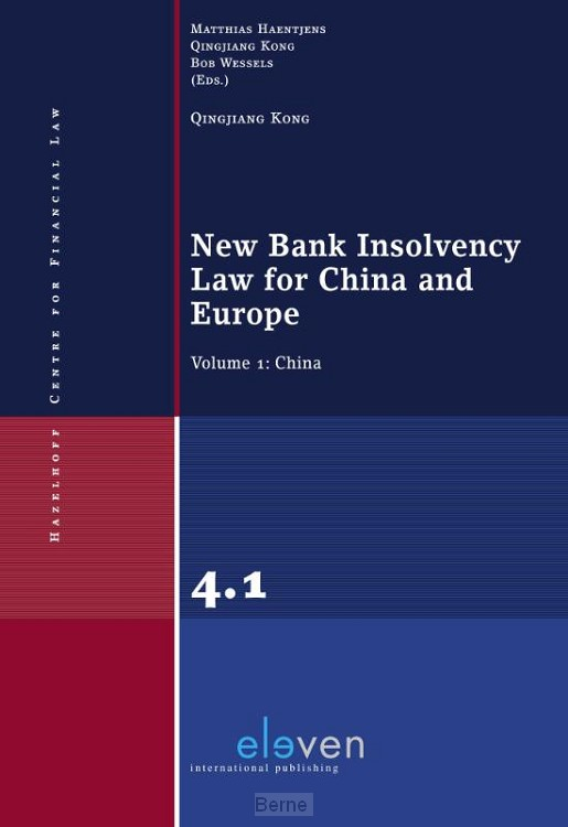 New Bank Insolvency Law for China and Europe / Volume 2: China