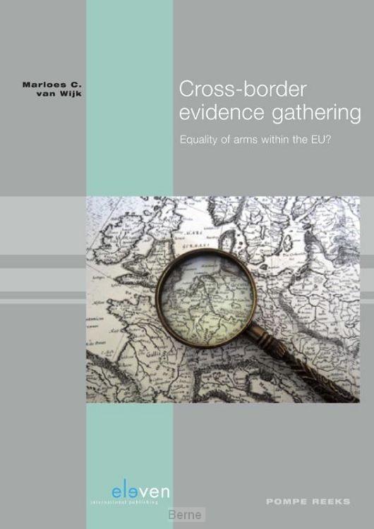Cross-border evidence gathering