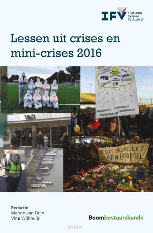 Lessen uit crises en mini-crises / 2016