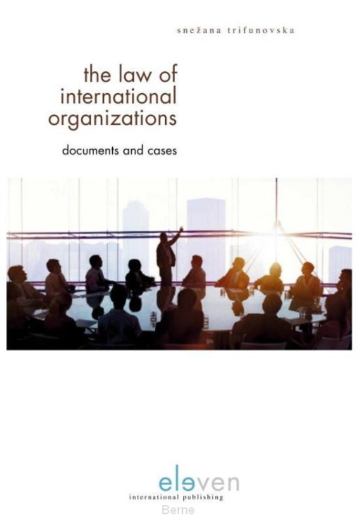 The Law of International Organizations
