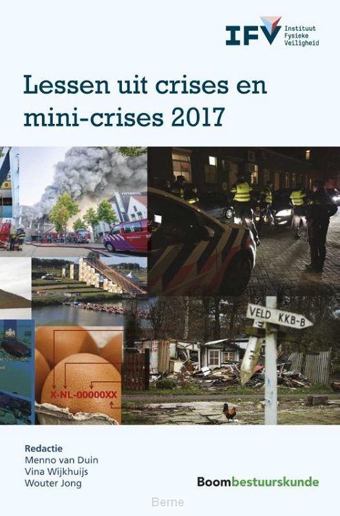 Lessen uit crises en mini-crises 2017