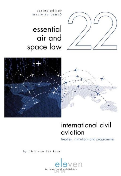International Civil Aviation: Treaties, Institutions and Programmes