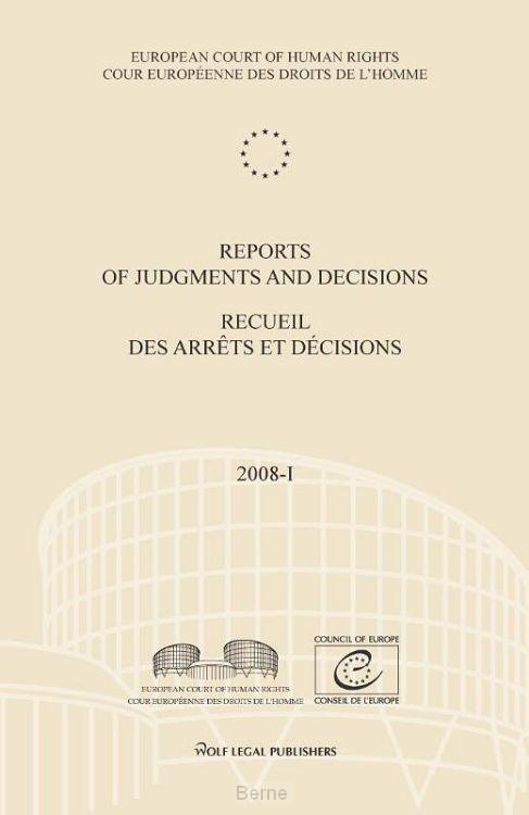 Reports of Judgments and decisions / recueil des arrets et decisions / 2008-I