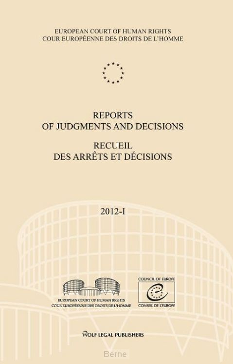 Reports of judgments and decisions / recueil des arrets et decisions / vol. 2012-I