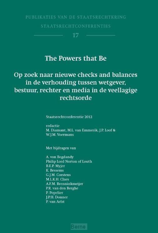 The powers that be / staatsrechtconferentie 2012