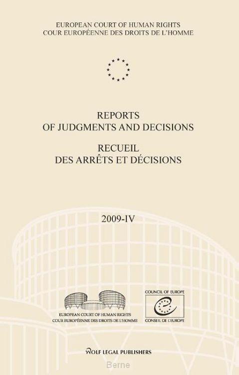 Reports of judgments and decisions / recueil des arrets et decicions / 2009-IV