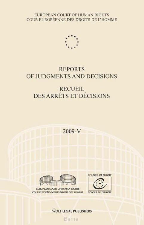 Reports of judgments and decisions / recueil des arrets et decisions / 2009-V