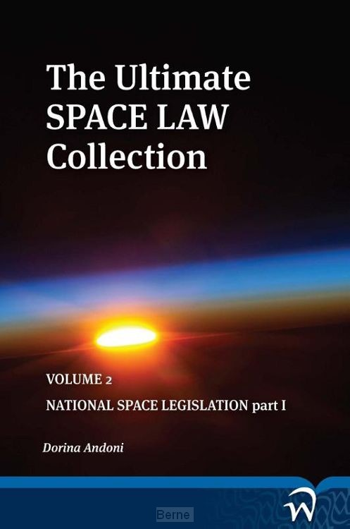 The ultimate space law collection / Volume 2.1