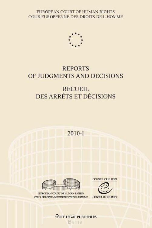 Reports of judgments and decisions / recueil des arrets et decisions / 2010-1