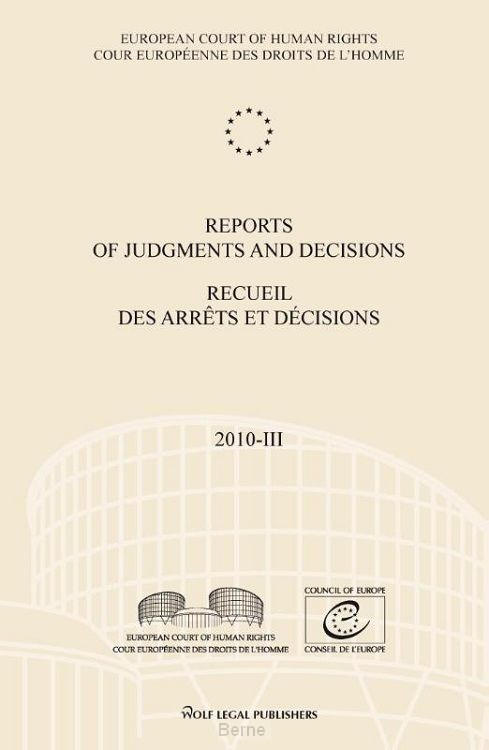 Reports of judgments and decisions / recueil des arrets et decisions / 2010-III