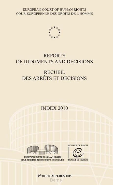 Reports of judgments and decisions / recueil des arrets et decisions / Index 2010